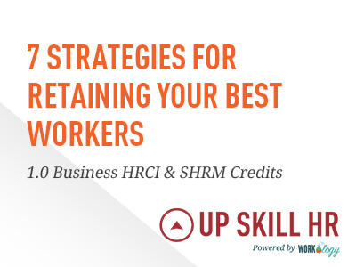 7 Strategies For Retaining Your Best Workers