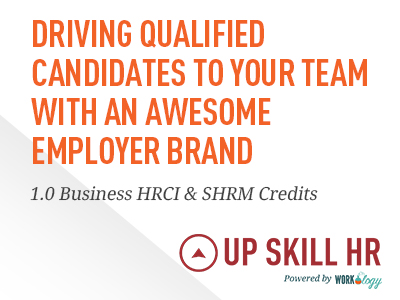 Driving Qualified Candidates to Your Team with an Awesome Employer Brand