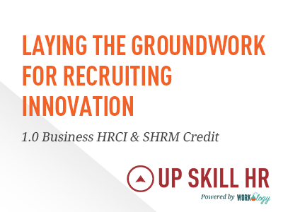 Laying the Groundwork for Recruiting Innovation