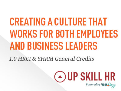 Creating a Culture that Works for Employees and Leaders