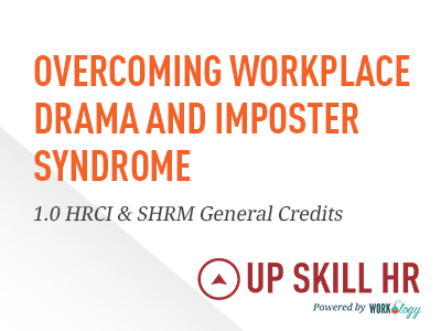 Workplace Drama and Imposter Syndrome