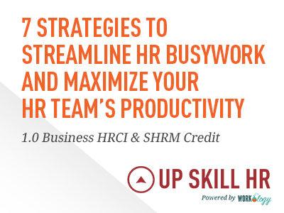 Strategies to Streamline HR Busywork