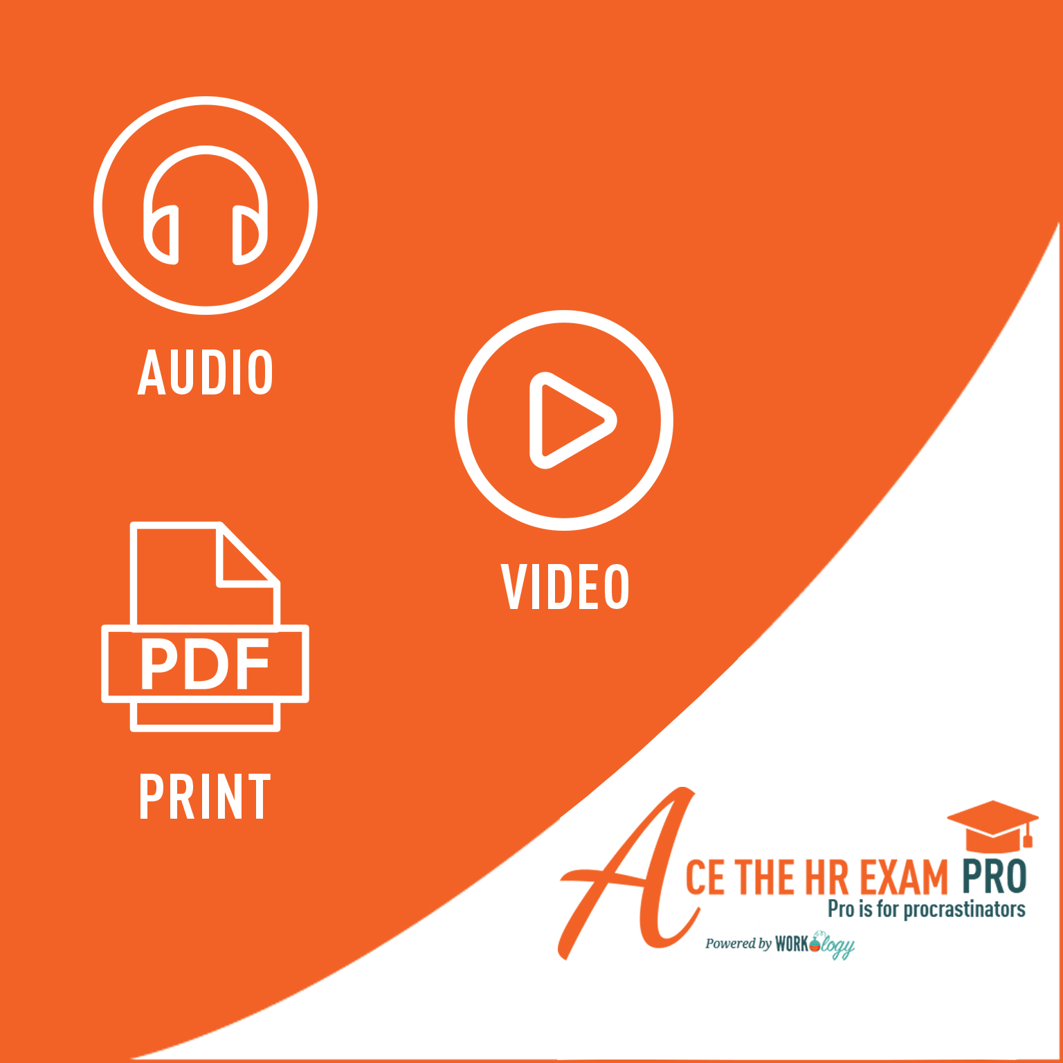 Ace The HR Exam Pro (Audio, Video, Print)