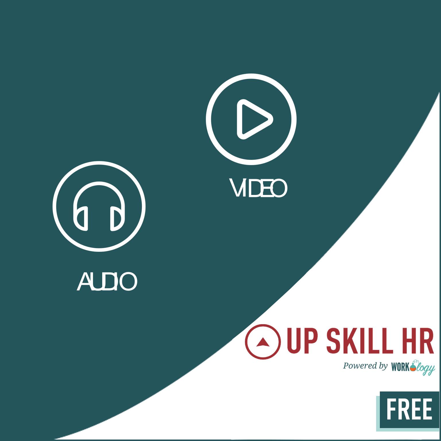 Upskill (Audio & Video) FREE